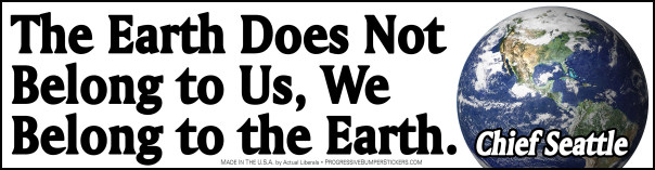 Earth does not belong to us